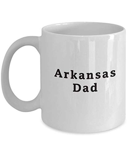 Arkansas Dad - Happy Father's day gift for dad father grandfather - White Coffee Mug Novelty Birthday Present For Him ()