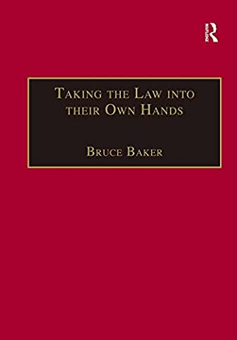 Taking the Law into their Own Hands: Lawless Law Enforcers in Africa (The Making of Modern Africa) (Vigilant Citizen Book)
