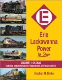 Erie Lackawanna Power in Color, Vol. 1: Switchers, Medium HP Roadswitchers, and Passenger Units