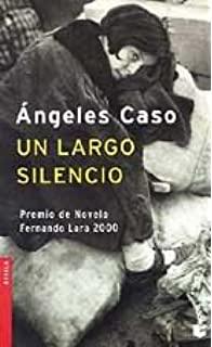UN Largo Silencio (Spanish Edition)