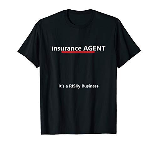 Insurance Agent, It's a Risky Business T-Shirt