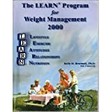 The LEARN Program for Weight Management 2000, Brownell, Kelly D., 1878513249