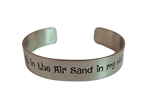 Steel Bracelet Sand Cuff Stainless (Stainless Steel Cuff Bangle Bracelet Salt in the Air Sand in my Hair)