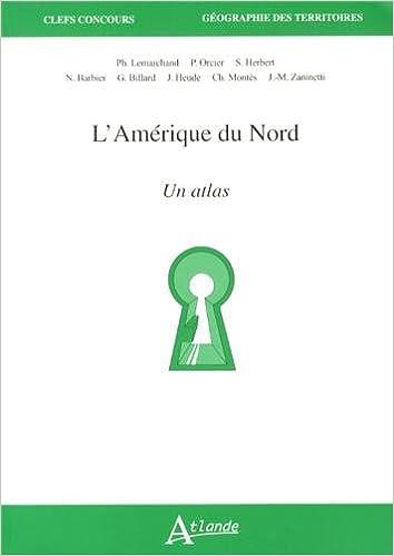 Lire en ligne L'Amerique du Nord - Cartes et outils epub pdf