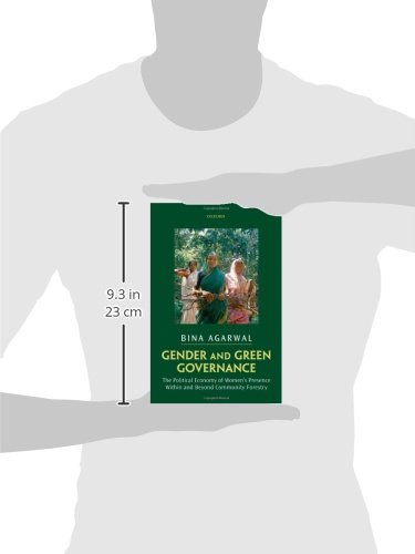 Gender and Green Governance: The Political Economy of Women's Presence Within and Beyond Community Forestry by Oxford University Press