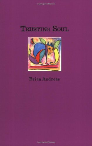 Trusting Soul: Collected Stories & Drawings