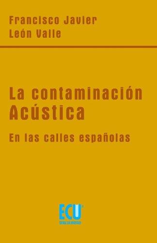 Amazon.com: La contaminación acústica en las calles ...