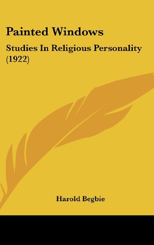 Painted Windows: Studies In Religious Personality (1922)