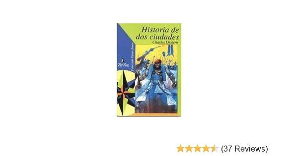 Historia de DOS Ciudades (Spanish Edition): Charles Dickens: 9789561211544: Amazon.com: Books