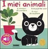 I miei piccoli libri sonori - I miei animali