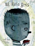 El Nino Gris/ The Gray Boy (Spanish Edition) pdf