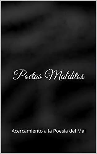 Poetas Malditos: Acercamiento a la Poesía del Mal (Spanish Edition) by [Barillas