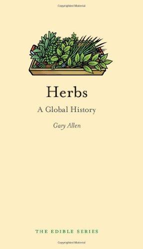 Herbs: A Global History (Edible)