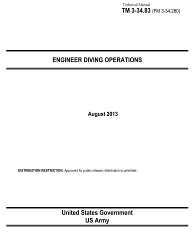 Download Technical Manual TM 3-23.83 (FM 3-34.280) Engineer Diving Operations August 2013 ebook
