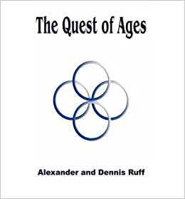 [ The Quest of Ages ] By Ruff, Alexander ( Author ) [ 2005 ) [ ]