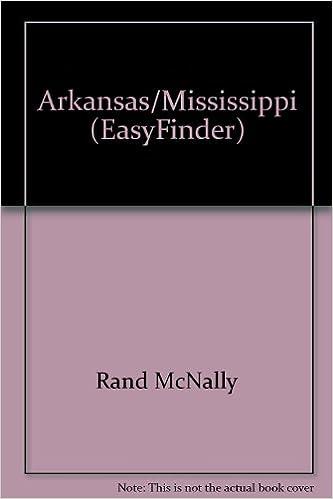 Download online Rand McNally Arkansas/Mississippi Easyfinder Map PDF, azw (Kindle), ePub