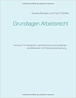 Grundlagen Arbeitsrecht Fachbuch Für Studenten Kaufmännische