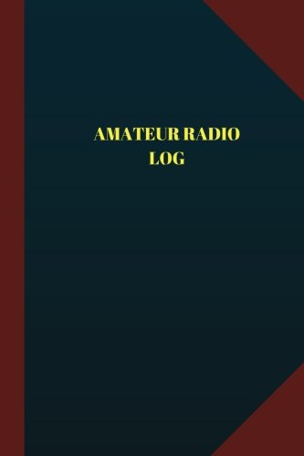 Amateur Radio Log (Logbook, Journal - 124 pages 6x9 inches): Amateur Radio Logbook (Blue Cover, Medium) (Logbook/Record Books)