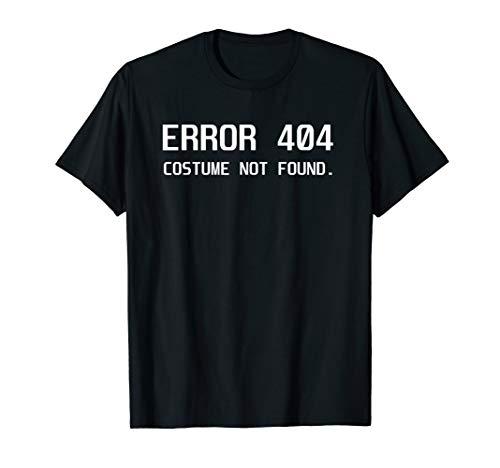 Error 404 Costume not Found Lazy Halloween