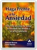 Haga Frente a la Ansiedad, Edmund Bourne and Lorna Garano, 8497351320