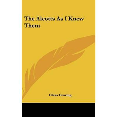 The Alcotts as I Knew Them (Hardback) - Common pdf