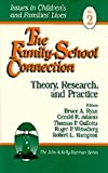 The Family-School Connection Vol. 2 : Theory, Research, and Practice, , 0803973063