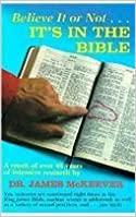 Book Believe It or Not ... It's in the Bible by James McKeever (1989-03-03)