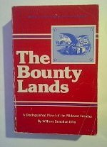 The Bounty Lands by William Donohue Ellis