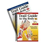 Trail Guide to the Body Book/Student Handbook Combo, Andrew Biel, 0977700658