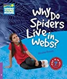 Why Do Spiders Live in Webs? Level 4 Factbook, Nicolas Brasch and Nicolas Brasch, 052113725X