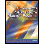Community/Public Health Nursing Practice - Text and E-Book Package : Health for Families and Populations, Maurer, Frances A. and Smith, Claudia M., 1416067183