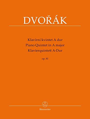 Klavierquintett A-Dur op. 81 (Klavírní kvintet A dur op. 81): Partitur und Stimmen (German -