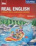 Real English, Workbook-2, CCE Ed., PSA, ASL & OTBA