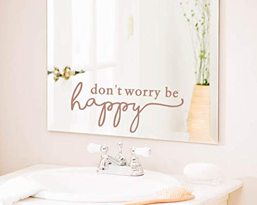 IARTTOP Don't Worry Be Happy Wall Decal, Inspirational Mirror Quote Sticker for Bathroom Decoration, Motivational Lettering Decal for Bedroom Wall Art, Brown Gold