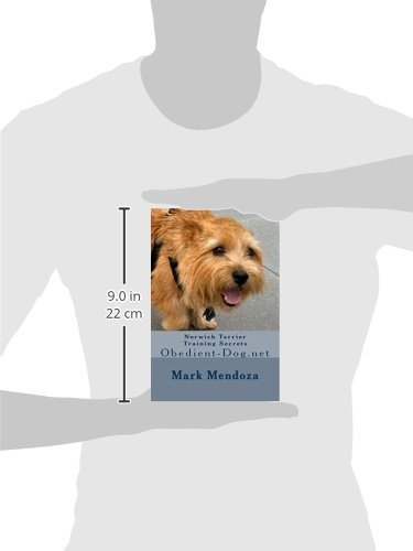 8fe6436969729 Norwich Terrier Training Secrets: Obedient-Dog.net: Mark Mendoza ...