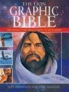The Lion Graphic Bible: The Whole Story from Genesis to Revelation by Jeff Anderson (Sep 1 2004) ()
