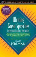 Writing Great Speeches Professional Techniques You Can Use (Paperback, 1997)
