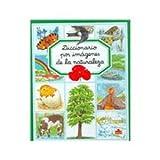 Diccionario por imagenes de la naturaleza/ Nature Picture Dictionary