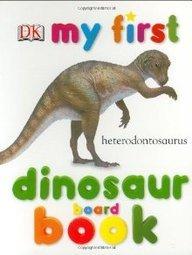 Read Online My First Dinosaur Board Book (My 1st Board Books) ebook