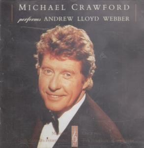 Michael Crawford performs Andrew Lloyd Webber by Michael Crawford [Music CD]