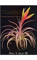 Tillandsia II: The World's Most Unusual Airplants by Botanical Pr