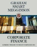 img - for Corporate Finance: Linking Theory to What Companies Do 3rd Edition by Graham, John, Smart, Scott B., Megginson, William L [Hardcover] book / textbook / text book