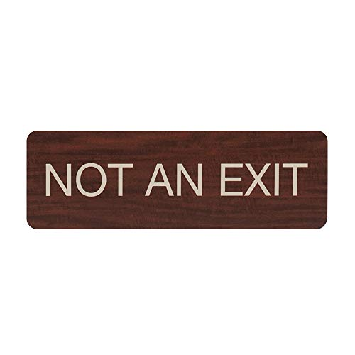 Not an Exit Indoor Easy Adhesive Mount Door and Wall Sign for Restaraunts and Small Businesses 3