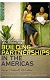 Building Partnerships in the Americas : A Guide for Global Health Workers, , 161168420X