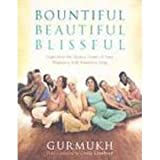 Bountiful Beautiful Blissful: Experience the Natural Power of Pregnancy and Birth with Kundalini Yoga