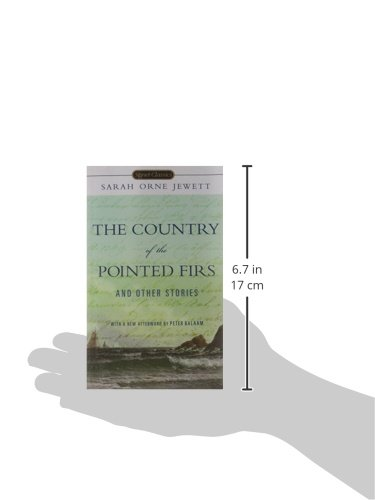 36fed9a586a9 The Country of the Pointed Firs and Other Stories (Signet Classics ...