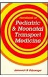 The Handbook of Pediatric and Neonatal Transport Medicine, Jaimovich, David G. and Vidyasagar, Dharmapuri, 156053060X