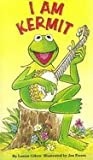 I Am Kermit, Louise Gikow, 0307121704