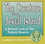 img - for Audio - THE CREATURE FROM JEKYLL ISLAND - A Second Look at the Federal Reserve book / textbook / text book