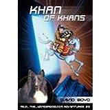 Khan of Khans: An Adventure with Genghis Khan (Milo the Wonderdog Adventures)